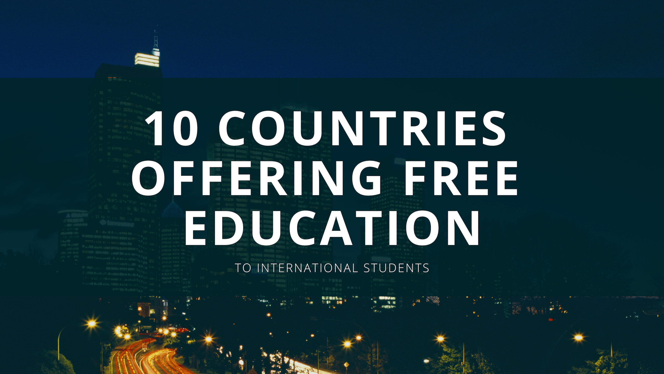 10 Countries Offer Free Education to International Students